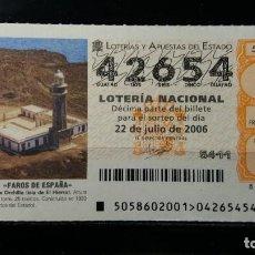 Lotería Nacional: 22 JULIO 2006. SORTEO 58/06. FAROS DE ESPAÑA. PUNTA ORCHILLA.ISLA DE EL HIERRO. Nº 42654. . Lote 147947538