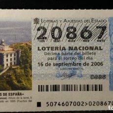 Lotería Nacional: 16 SEPTIEMBRE 2006. SORTEO 74/06. FAROS DE ESPAÑA. LA PLATA. GUIPUZCOA. Nº 20867. . Lote 147948426