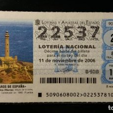 Lotería Nacional: 11 NOVIEMBRE 2006. SORTEO 90/06. FAROS DE ESPAÑA. CABO DE PALOS. MURCIA. Nº 22537. . Lote 147949202