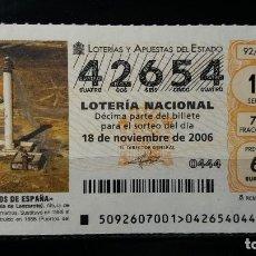 Lotería Nacional: 11 NOVIEMBRE 2006. SORTEO 92/06. FAROS DE ESPAÑA. PECHIGUERA. ISLA DE LANZAROTE. Nº 42654.. Lote 147949242