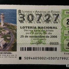 Lotería Nacional: 25 NOVIEMBRE 2006. SORTEO 94/06. FAROS DE ESPAÑA. RONCADOIRA. LUGO. Nº 30727. . Lote 147949286