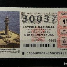 Lotería Nacional: 16 DICIEMBRE 2006. SORTEO 100/06. FAROS DE ESPAÑA. VALENCIA. VALENCIA. Nº 30037. . Lote 147949482
