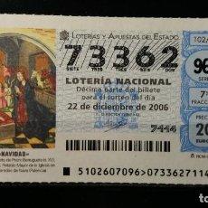 Lotería Nacional: 22 DICIEMBRE 2006. SORTEO 102/06. NAVIDAD. NATIVIDAD DE BERRUGUETE. PAREDES DE NAVA. Nº 73362. . Lote 147949550