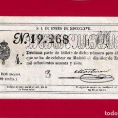 Lotería Nacional: LOTERIA ANTIGUA SORTEO DE FECHA 10 DE ENERO DE 1867 DOS ESCUDOS ( 20 REALES ). Lote 148027954