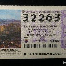 Lotería Nacional: 13 FEBRERO 2010. SORTEO 12/10. PARADOR DE ALCAÑIZ. Nº 32263. . Lote 148202726