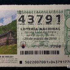 Lotería Nacional: 20 FEBRERO 2010. SORTEO 22/10. PARADOR DE BIELSA. Nº 43791. . Lote 148206978