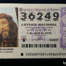 Lotería Nacional: 3 ABRIL 2010. SORTEO 26/10. JESUS NAZARENO. DAIMIEL. CIUDAD REAL. Nº 36249. . Lote 148208158
