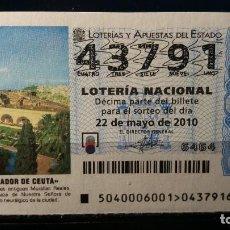 Lotería Nacional: 22 MAYO 2010. SORTEO 40/10. PARADOR DE CEUTA. Nº 43791. . Lote 148220274