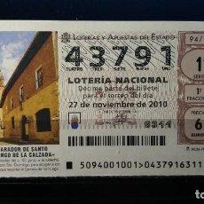 Lotería Nacional: 27 NOVIEMBRE 2010. SORTEO 94/10. PARADOR DE SANTO DOMINGO DE LA CALZADA. Nº 43791. . Lote 148247130