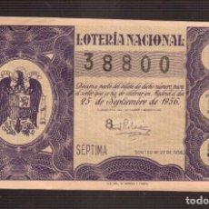 Lotería Nacional: LOTERIA NACIONAL MUY ANTIGUA NUMERO 38800 FECHA 25/09/1956 ----- 7ª-5ª SERIE. Lote 150519966