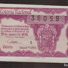 Lotería Nacional: LOTERIA NACIONAL MUY ANTIGUA NUMERO 36058 FECHA 25/03/1958 ----- 1ª-7ª SERIE PRECIO 15 PESETAS. Lote 150520278