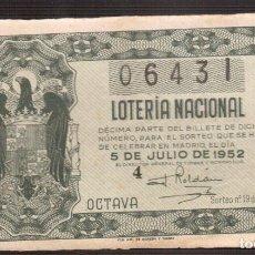 Lotería Nacional: LOTERIA NACIONAL MUY ANTIGUA NUMERO 06431 FECHA 5 / 07/1952 ----- 3ª-3ª SERIE PRECIO 25 PESETAS. Lote 150520798