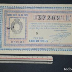 Lotería Nacional - Lotería Nacional. Sorteo Nº 14. 11 de mayo de 1926. romanjuguetesymas. - 150577906