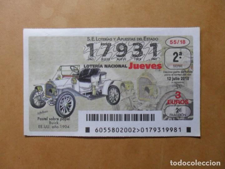 DECIMO LOTERIA Nº 17931 - JUEVES 12 JULIO 2018 - 55/18 - BUIK (EE. UU. 1904) (Coleccionismo - Lotería Nacional)