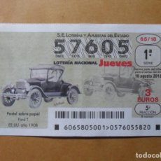 Lotería Nacional: DECIMO LOTERIA Nº 57605 - JUEVES 16 AGOSTO 2018 - 65/18 - FODT T (EE. UU. 1908). Lote 150688934