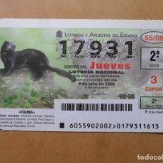 Lotería Nacional: DECIMO LOTERIA Nº 17931 - JUEVES 9 JULIO 2009 - 55/09 - FAUNA - VISON EUROPEO. Lote 150742290