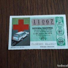 Lotería Nacional: DÉCIMO LOTERÍA NACIONAL DE DIA 02-06-79 AMBULANCIA DE LA CRUZ ROJA. SORTEO 21/79. Lote 151548802