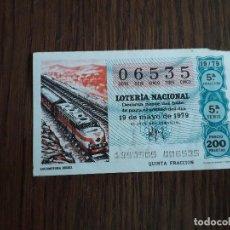 Lotería Nacional: DÉCIMO LOTERÍA NACIONAL DE DIA 19-05-79 LOCOMOTORA DIESEL. SORTEO 19/79. Lote 151549274