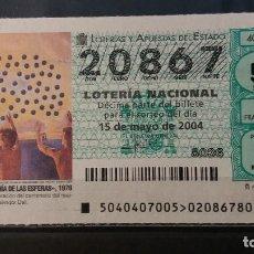 Lotería Nacional: 15 MAYO. 2004. SORTEO 40/04. CENTº NACIMIENTO DALI. LA ARMONIA DE LAS ESTRELLAS. Nº 20867.. Lote 151575346