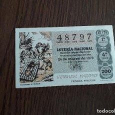 Lotería Nacional: DÉCIMO LOTERÍA NACIONAL DE DIA 24-03-79 PLATAFORMA DE TRONCOS. SORTEO 12/79. Lote 151650510