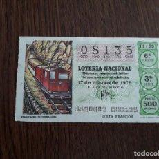 Lotería Nacional: DÉCIMO LOTERÍA NACIONAL DE DIA 17-03-79 FERROCARRIL DE CREMALLERA. SORTEO 11/79. Lote 151650590