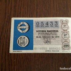 Lotería Nacional: DÉCIMO LOTERÍA NACIONAL DE DIA 24-02-79 RUEDAS PRIMITIVAS. SORTEO 8/79. Lote 151651338