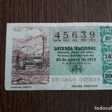 Lotería Nacional: DÉCIMO LOTERÍA NACIONAL DE DIA 20-01-79 LOCOMOTORA PRIMITIVA. SORTEO 3/79. Lote 151651562