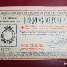 Lotería Nacional: LOTERIA 1936 SORTEO NÚMERO 29 CRUZ ROJA. Lote 151671302