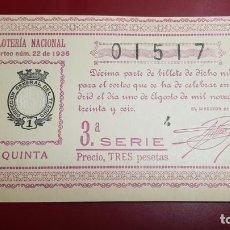 Lotería Nacional: LOTERIA 1936 SORTEO NÚMERO 22. Lote 151671334