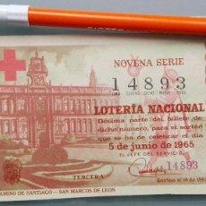 Lotería Nacional: DECIMO LOTERIA NACIONAL SORTEO CRUZ ROJA N 16 AÑO 1965 SAN MARCOS LEON CAMINO SANTIAGO PERFECTA CONS. Lote 153927790