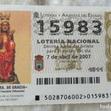 Lotería Nacional: LOTERÍA NACIONAL Nº 15983 2ªSERIE 6ªFRACCIÓN 6€ - NTRA, SRA. DE GRACIA - ADMÓN FELISA LLEIDA. Lote 154026434