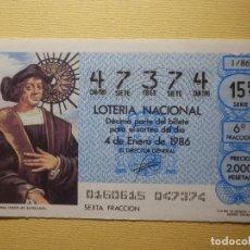 Lotería Nacional: LOTERÍA NACIONAL - DÉCIMO CAPICUA NÚMERO 47374 - SORTEO 1/86 DEL 4 DE ENERO DE 1986. Lote 195148470