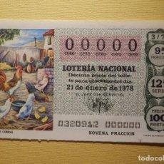 Loterie Nationale: LOTERÍA NACIONAL - DÉCIMO NÚMERO 00000 - SORTEO 3/78 DEL 21 DE ENERO DE 1978. Lote 154498150