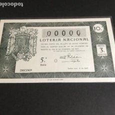 Lotería Nacional: LOTERIA DE 1947 SORTEO 6 CON NUMERACION 00000. Lote 154850474
