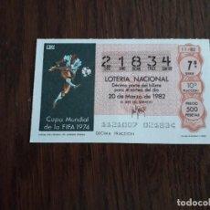 Lotería Nacional: DÉCIMO LOTERÍA NACIONAL DE DIA 20-03-82 CARTEL COPA MUNDIAL DE FUTBOL ALEMANIA 1974.SORTEO 11/82. Lote 155310854