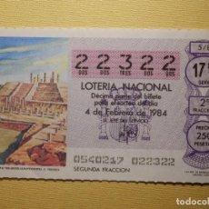 Lotería Nacional: LOTERÍA NACIONAL - DÉCIMO CAPICUA NÚMERO 22322 - SORTEO 5/84 DEL 4 DE FEBRERO DE 1984. Lote 155930662