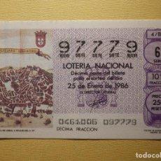 Lotería Nacional: LOTERÍA NACIONAL - DÉCIMO CAPICUA NÚMERO 97779 - SORTEO 4/86 DEL 25 DE ENERO DE 1986. Lote 155930854