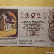 Lotería Nacional: LOTERÍA NACIONAL - DÉCIMO CAPICUA NÚMERO 14041 - SORTEO 2/91 DEL 12 DE ENERO DE 1991. Lote 155931034