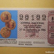 Lotería Nacional: LOTERÍA NACIONAL - DÉCIMO CAPICUA NÚMERO 98189 - SORTEO 39/86 DEL 27 DE SEPTIEMBRE DE 1986. Lote 155931370