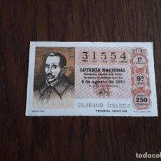 Lotería Nacional: DÉCIMO LOTERÍA NACIONAL DE DIA 08-08-81 LOPE DE VEGA. SORTEO 31/81. Lote 156758790