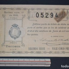 Lotería Nacional: LOTERÍA NACIONAL. SORTEO Nº 17. 21 DE JUNIO DE 1915. ROMANJUGUETESYMAS.. Lote 157073954