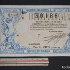 Lotería Nacional: LOTERÍA NACIONAL. SORTEO Nº 36. 22 DE DICIEMBRE DE 1926. ROMANJUGUETESYMAS.. Lote 157077298