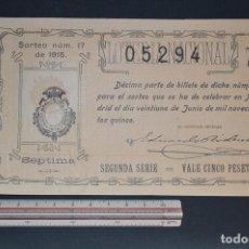 Lotería Nacional: LOTERÍA NACIONAL. SORTEO Nº 17. 21 DE JUNIO DE 1915. ROMANJUGUETESYMAS.. Lote 157089942