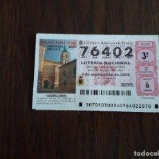 Lotería Nacional: DÉCIMO LOTERÍA NACIONAL DE DIA 03-09-05 MANCHA VINO 2005, SOCUÉLLAMOS. SORTEO 70/05. Lote 157124250