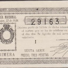 Lotería Nacional: LOTERIA NACIONAL - SORTEO 22 DE 1926 - SERIE 6ª - FRACCIÓN 1ª - ORIHUELA-ALICANTE. Lote 160482102