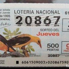 Lotería Nacional: L. NACIONAL JUEVES. 3 AGOSTO 1995. SORTEO 61/95. OROPENDOLA. Nº 20867.. Lote 160699786