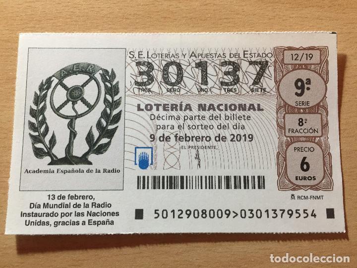 LOTERIA NACIONAL - 30137 - SORTEO 09 FEBRERO 2019 - DIA MUNDIAL DE LA RADIO