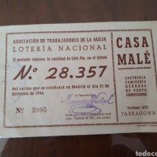 Lotería Nacional: DÉCIMO DE LOTERÍA ASOSIACIÓN TRABAJADORES AGUJA SASTRERÍA CASA MALÉ TARRAGONA 1946. Lote 165275844