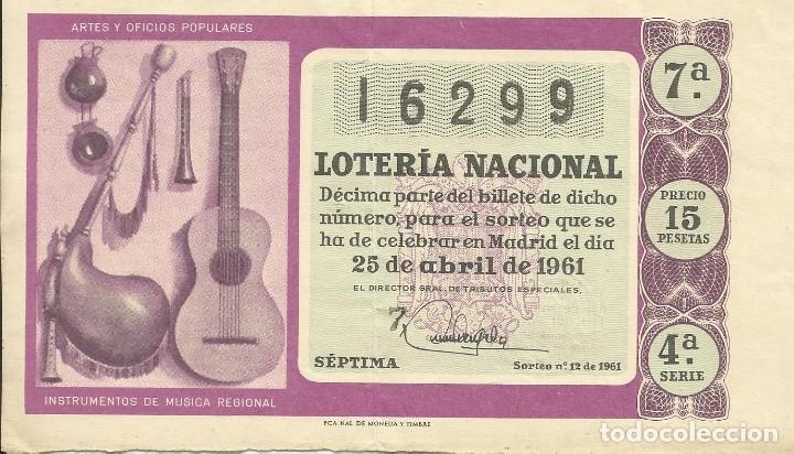 BILLETE LOTERÍA NACIONAL. 25 DE ABRIL DE 1961. Nº 16299. ADMINISTRACIÓN 3. BARCELONA. PLAZA PALACIO. (Coleccionismo - Lotería Nacional)