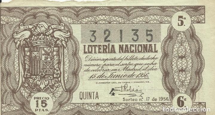 BILLETE LOTERÍA NACIONAL. 15 DE JUNIO DE 1956. Nº 32135. VALDÉS. ADMÓN 49. RAMBLA, 96. BARCELONA. (Coleccionismo - Lotería Nacional)